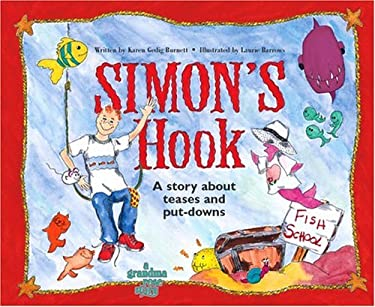 Simon's Hook: A Story about Teases and Put Downs 9780966853018