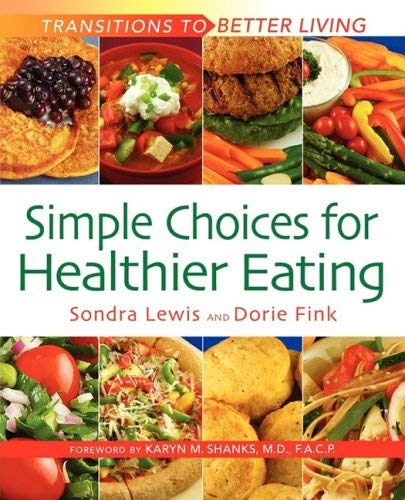 Simple Choices for Healthier Eating 9780964346284