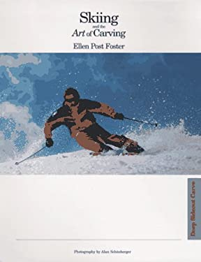 Skiing and the Art of Carving 9780964739031