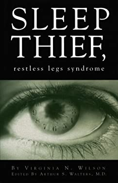 Sleep Thief, Restless Legs Syndrome 9780965268219
