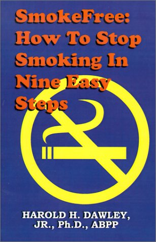 Smokefree--How to Stop Smoking in Nine Easy Steps 9780961720209