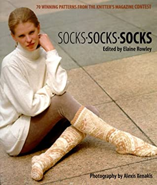 Socks Socks Socks: 70 Winning Patterns from Knitter's Magazine Sock Contest 9780964639157
