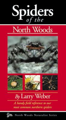Spiders of the North Woods 9780967379340