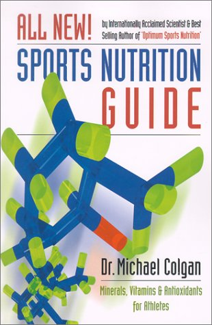 Sports Nutrition Guide: Minerals, Vitamins & Antioxidants for Athletes 9780969527282