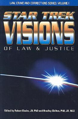 Star Trek Visions of Law and Justice 9780966808025