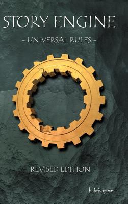 Story Engine Universal Rules 9780966073683