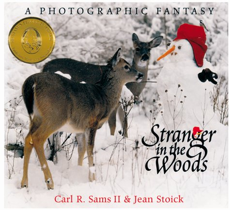 Stranger in the Woods: A Photographic Fantasy 9780967174808
