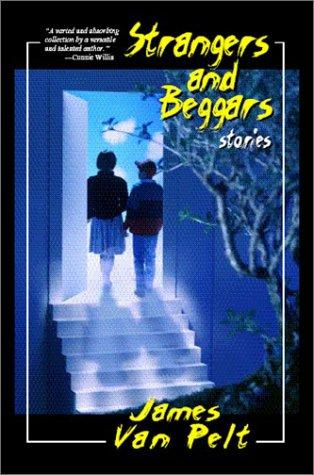 Strangers and Beggars 9780966818451