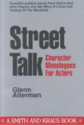 Street Talk: Character Monologues for Actors 9780962272257