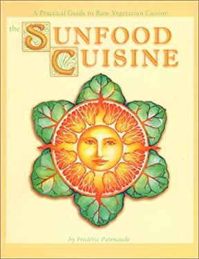 Sunfood Cuisine 9780965353380
