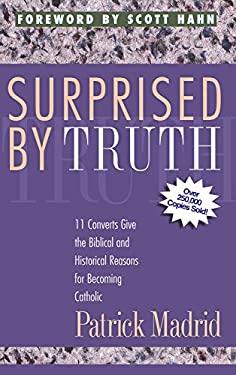 Surprised by Truth - Madrid, Patrick / Thigpen, Paul / Grodi, Marcus