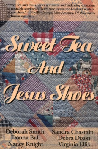 Sweet Tea and Jesus Shoes 9780967303505