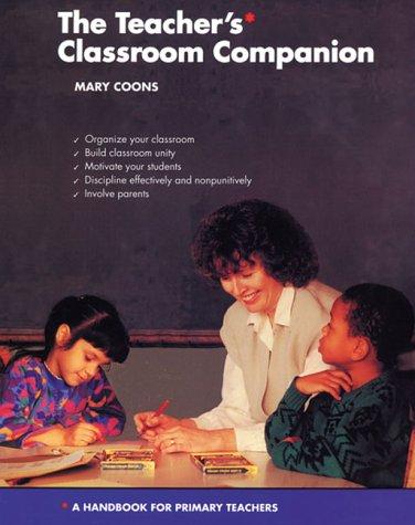 Teacher's Classroom Companion: A Handbook for Primary Teachers 9780963493804