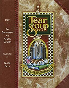 Tear Soup: A Recipe for Healing After Loss 9780961519766