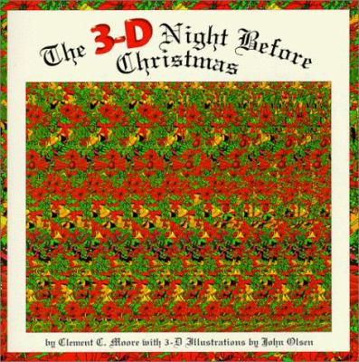 The 3-D Night Before Christmas 9780964181151