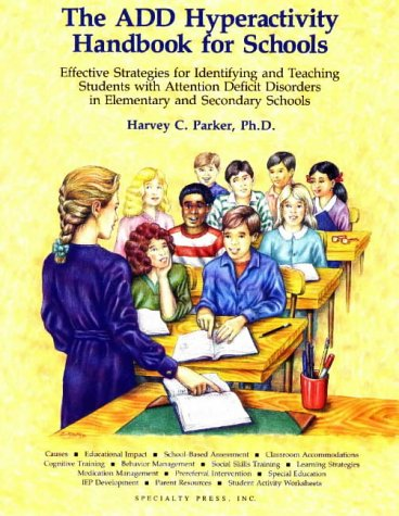 The Add Hyperactivity Handbook for Schools 9780962162923