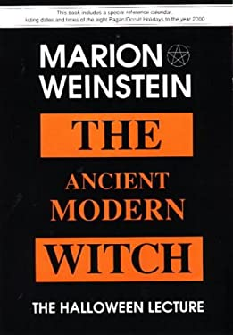 The Ancient Modern Witch 9780960412846