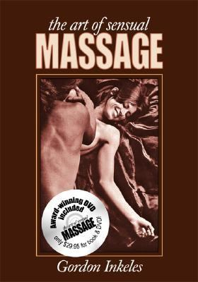 The Art of Sensual Massage 9780966914962