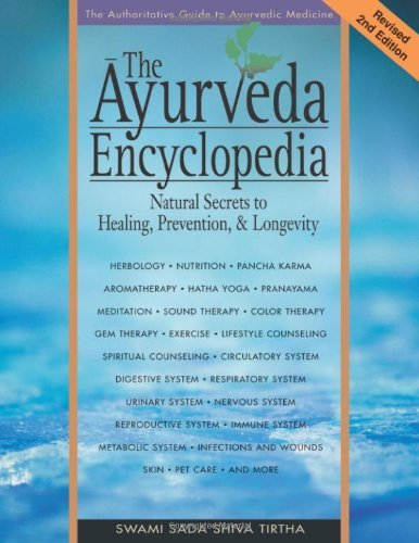 The Ayurveda Encyclopedia: Natural Secrets to Healing, Prevention, & Longevity 9780965804257