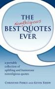 The Best Nonreligious Quotes Ever 9780966374230
