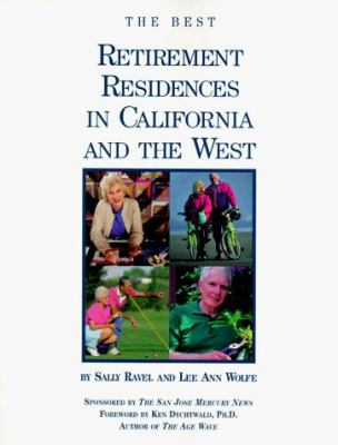 The Best Retirement Residences in California and the West 9780965320726