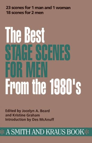 The Best Stage Scenes for Men from the 1980's 9780962272288