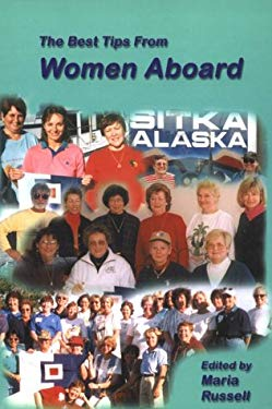 The Best Tips from Women Aboard - Russell, Maria / Garriques, Susan