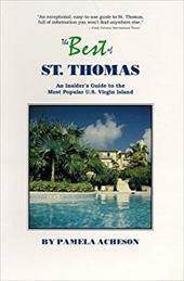 The Best of St. Thomas: An Insider's Guide to the Most Popular U.S. Virgin Island 4287219