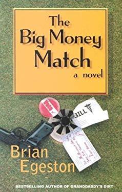 The Big Money Match 9780967550565