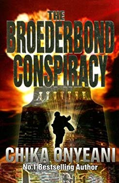 The Broederbond Conspiracy 9780967846071