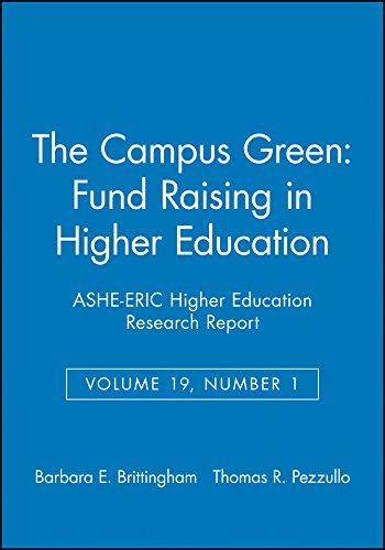 The Campus Green: Fund Raising in Higher Education: Ashe-Eric Higher Education Research Report 9780962388286