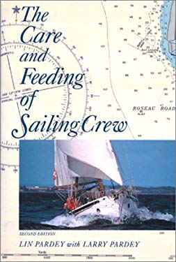 The Care and Feeding of Sailing Crew 9780964603608