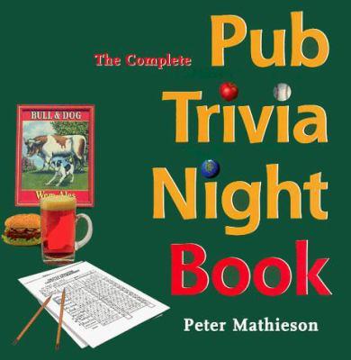 The Complete Pub Trivia Night Book 9780969846178