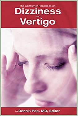 The Consumer Handbook on Dizziness and Vertigo 9780966182644