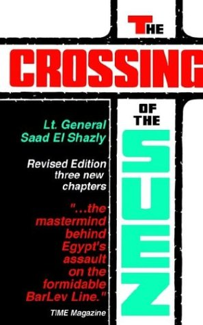 The Crossing of the Suez 9780960456222