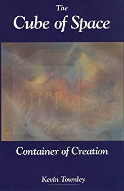 The Cube of Space: Container of Creation 9780963521187