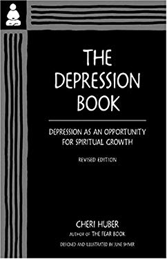 The Depression Book: Depression as an Opportunity for Spiritual Growth 9780963625564