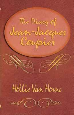 The Diary of Jean-Jacques Coupier 9780967455211