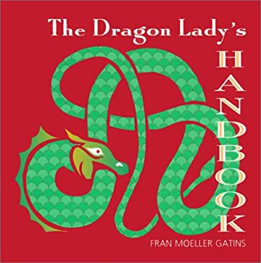 The Dragon Lady's Handbook 9780967695518