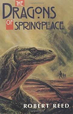 The Dragons of Springplace 9780965590167