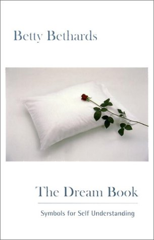 The Dream Book: Symbols for Self Understanding 9780967979014