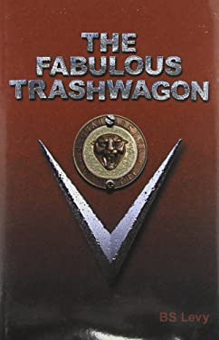 The Fabulous Trashwagon 9780964210752