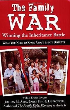 The Family War: Winning the Inheritance Battle 9780968351383