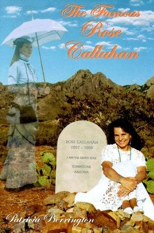 The Famous Rose Callahan 9780965837903