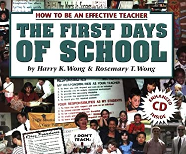 ... Teacher: The First Days of School Rosemary T. Wong Harry K. Wong