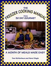The Freezer Cooking Manual from 30 Day Gourmet: A Month of Meals Made Easy 4304775