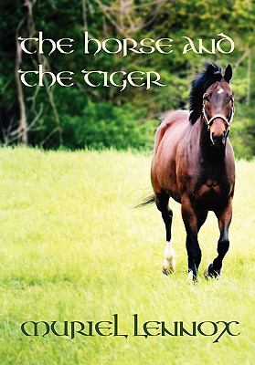 The Horse and the Tiger 9780969902553