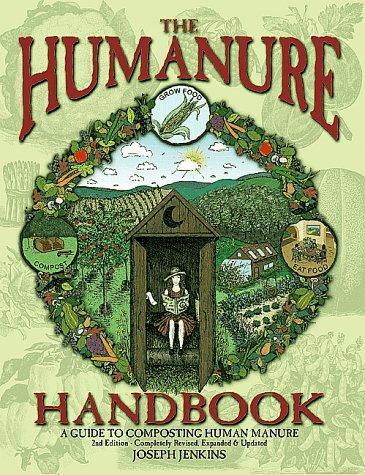 The Humanure Handbook: A Guide to Composting Human Manure 9780964425897
