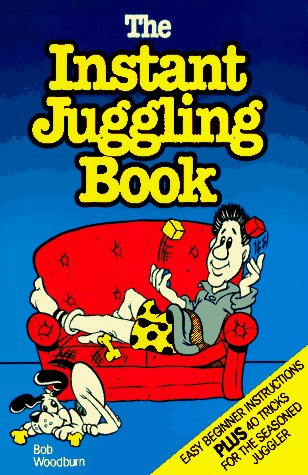 The Instant Juggling Book: With New and Improved Juggling Cubes 9780969432401