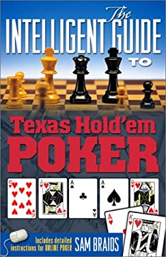 The Intelligent Guide to Texas Hold'em Poker 9780967755120